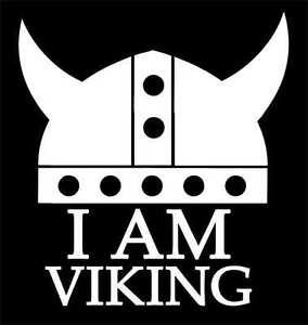 Quot I Am Viking Quot Vinyl Decal Sticker Swedish Hella Flush