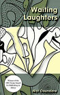 Waiting Laughters: A Long Song in Many Voices by Niyi Osundare (Paperback / softback, 2007)