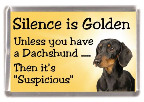 """Dachshund Smooth Haired Dog Fridge Magnet /""""Silence is Golden....../"""" by Starprint"""