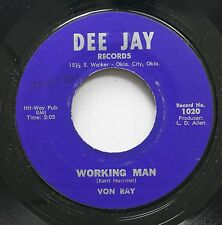 Hear! Rockabilly Unknown Oklahoma City 45 Von Ray - Working Man / No Secret Of M