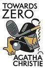 Towards Zero von Agatha Christie (2010, Gebundene Ausgabe)