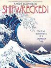 Shipwrecked by Rhoda Blumberg (Paperback, 2003)