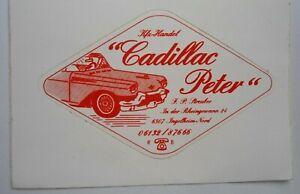 Promotional Stickers Cadillac Peter Kfz-Handel 6507 Ingelheim 80er Oldtimer Ami