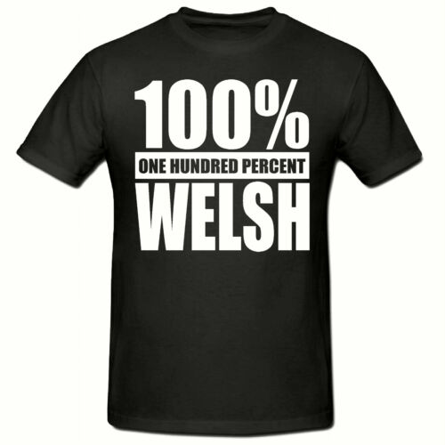 Adulto T Shirt 100/% galés T Shirt Divertido Novedad Camiseta