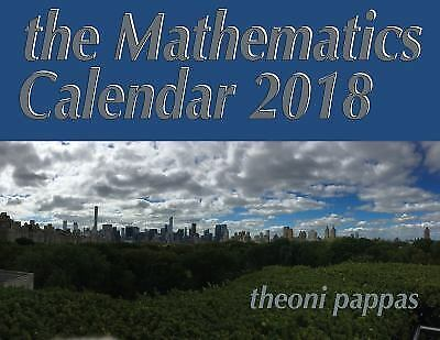 The Mathematics Calendar 2018 By Theoni Pappas 2017 Ebay