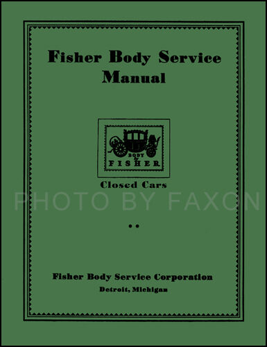 1926 1927 1928 1929 1930 1931 1932 Gm Fisher Body Service