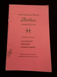 Vintage-Hamilton-Electric-Watch-care-amp-repair-36-page-booklet-First-Edition-1958