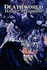 Deathworld by Harry Harrison, Science Fiction, Adventure by Harry Harrison (Paperback / softback, 2011)