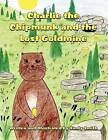 Charlie the Chipmunk and the Lost Goldmine by Sindy Smith (Paperback / softback, 2012)