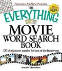 The Everything Movie Word Search Book: 150 Blockbuster Puzzles for Fans of the Big Screen by Jennifer Edmondson (Paperback, 2009)