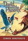 David and the Phoenix by Edward Ormondroyd (Paperback / softback, 2012)