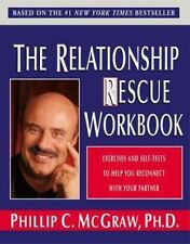 The Relationship Rescue Workbook : Exercises and Self-Tests to Help You Reconne…