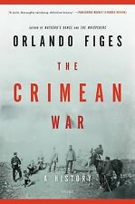 The Crimean War: A History by Figes, Orlando