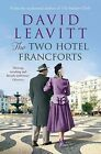 The Two Hotel Francforts by David Leavitt (Paperback, 2014)