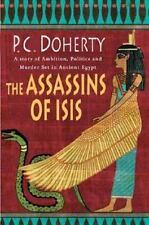 The Assassins of Isis: A Story of Ambition, Politics and Murder Set in Ancient E
