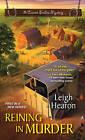 Reining in Murder by Leigh Hearon (Paperback, 2016)