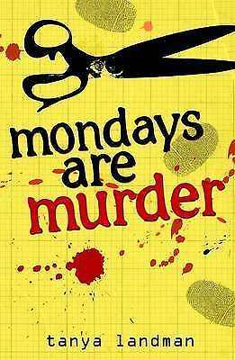 1 of 1 - Mondays are Murder by Tanya Landman (Paperback) New Book