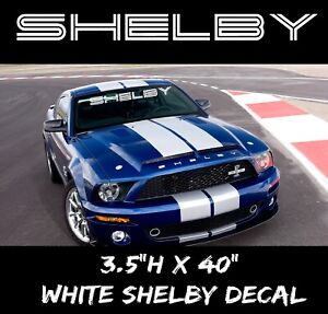 SHELBY-Ford-Mustang-GT-Windshield-Vinyl-Decal-Sticker-Muscle-Car-USDM-Logo-WHITE