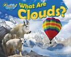 What Are Clouds? by Ellen Lawrence (Hardback, 2012)