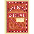 Shuffle & Deal: Rediscover the joy of playing cards today by Tara Gallagher (Hardback, 2015)