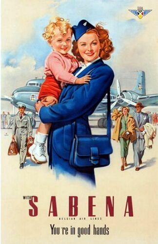 Vintage Sabena Belgian Airlines You/'re In Good Hands Poster  A3 Print