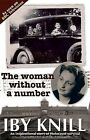 The Woman without a Number by Iby Knill (Paperback, 2010)
