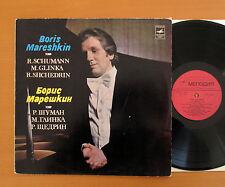 Boris Mareshkin Schumann Glinka Shchedrin Melodiya C10 17797-8 Stereo NM/VG