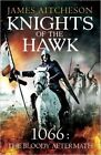 Knights of the Hawk by James Aitcheson (Paperback, 2014)