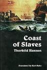 Coast of Slaves by Thorkild Hansen (Paperback, 2002)