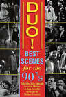 Duo!: The Best Scenes for the Nineties by Applause Theatre Book Publishers (Paperback, 1989)