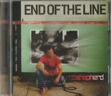 C.D.MUSIC  D570   END OF THE LINE :  ROB SHEPHERD   CD