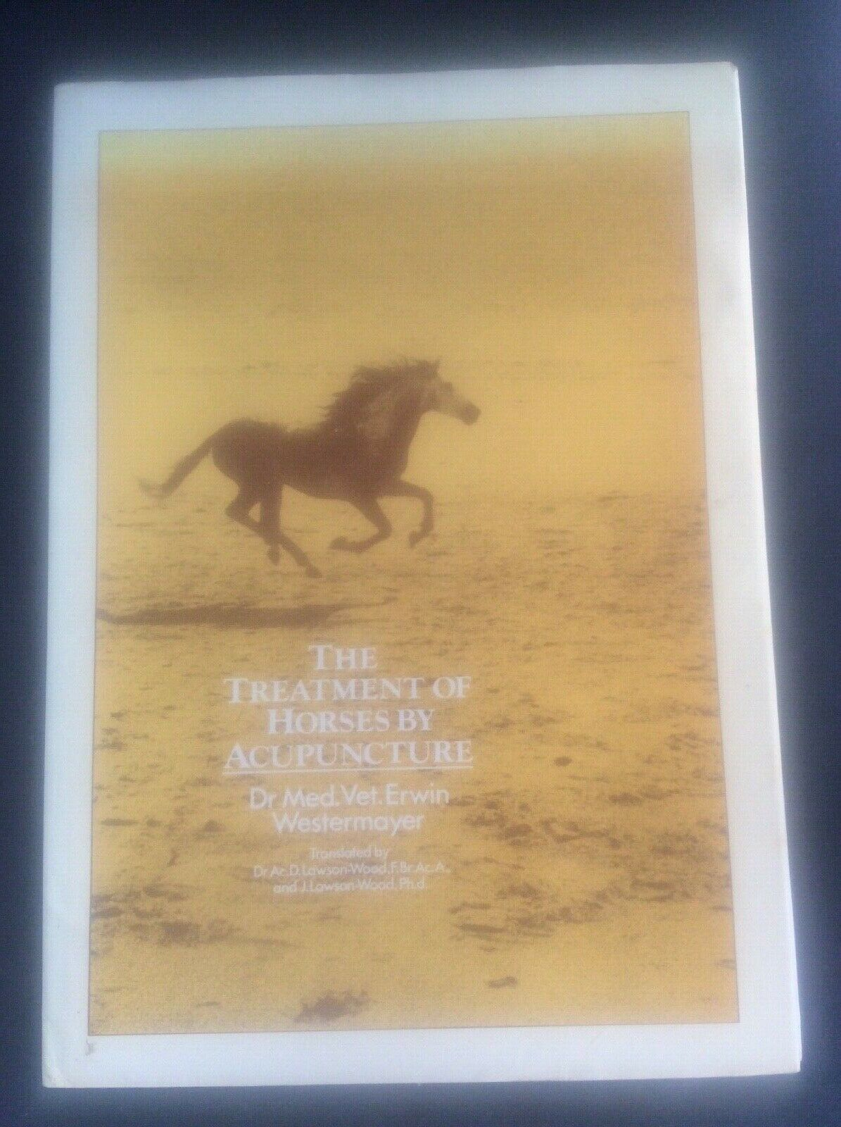 The Treatment of Horses by Acupuncture by Erwin Westermayer HB DJ Equestrian