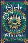 The Elm Creek Quilts: Circle of Quilters 9 by Jennifer Chiaverini (2006, Hardcover)