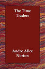The Time Traders by Andre Alice Norton (Paperback / softback, 2006)