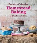 Country Calendar Homestead Baking by Allyson Gofton (Paperback, 2016)