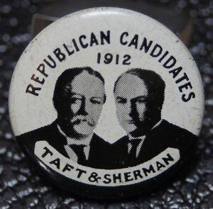 1912-REPUBLICAN-CANDIDATES-TAFT-amp-SHERMAN-PINBACK-1960-039-s-Re-issue-Souvenir