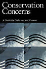 Conservation Concerns: A Guide for Collectors and Curators by Smithsonian Books (Paperback, 1992)