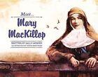 Meet Mary MacKillop by Mary Murphy, Sonia Martinez (Paperback, 2014)