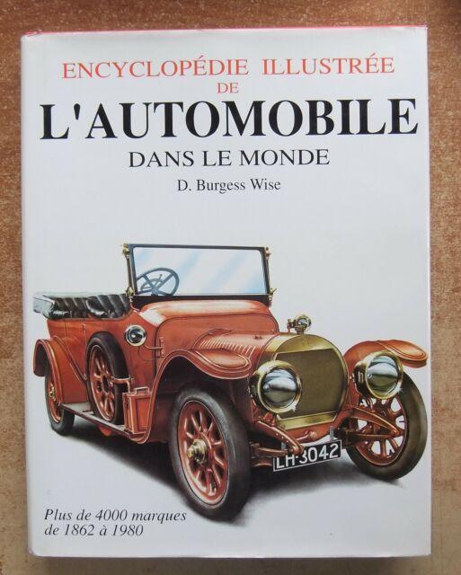 ENCYCLOPEDIE ILLUSTREE DE L'AUTOMOBILE DANS LE MONDE - B. WISE + DE 4000 MARQUES