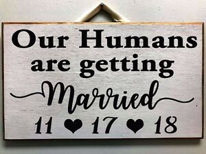Our-Humans-are-getting-Married-sign-save-date-wedding-dog-cat-photo-prop-pets