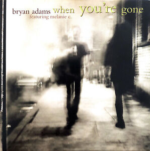 Bryan-Adams-Featuring-Melanie-C-CD-Single-When-You-039-re-Gone-Europe-VG-EX