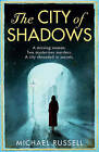 City of Shadows by Michael Russell (Paperback, 2012)