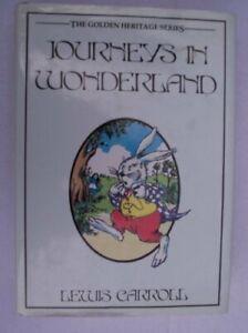 Journeys in Wonderland By Lewis Carroll
