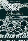 Xylorama: Trends in Wood Research / Tendenzen in Der Holzforschung by Kucera (Paperback / softback, 2014)