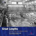 Great Lengths: The Historic Indoor Swimming Pools of Britain by Simon Inglis, Dr. Ian Gordon (Paperback, 2009)