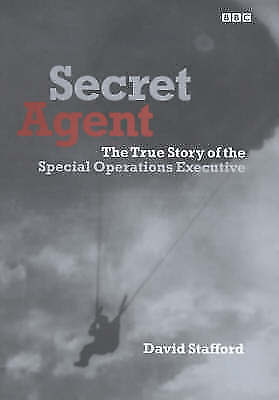 """""""AS NEW"""" Secret Agent: The True Story of the Special Operations Executive, Staff"""