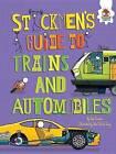 Stickmen's Guide to Trains and Automobiles by Chris Oxlade, John Farndon (Paperback / softback, 2016)
