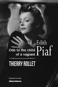 Edith-Piaf-Ode-to-the-child-of-a-vagrant-by-Thierry-Rollet