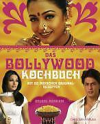 Das Bollywood-Kochbuch von Bulbul Mankani (2006, Gebundene Ausgabe)