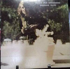 GRAHAM NASH Songs for Beginners Album Released 1971 Vinyl/Record Collection USA